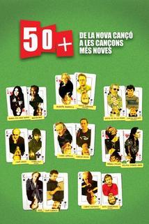 50 +: De la Nova Cançó a les cançons més noves
