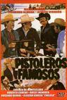 Pistoleros famosos (1981)