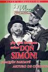 ¡Ay, qué tiempos señor don Simón! (1941)