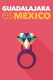 Guadalajara es México