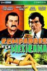 Compadres a la Mexicana (1990)