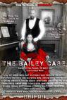 The Bailey Case (2011)