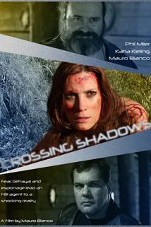 Crossing Shadows  - Crossing Shadows