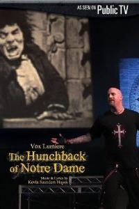 Vox Lumiere: The Hunchback of Notre Dame  - Vox Lumiere: The Hunchback of Notre Dame