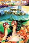 Země dinosaurů 4: Putování v mlze