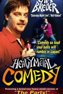 Heavy Metal Comedy