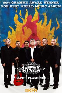 Gipsy Kings: Savor Flamenco Live