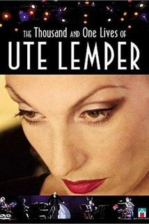 The Thousand and Ones Lives of Ute Lemper