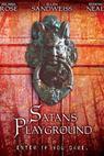 Satan's Playground (2006)