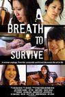 Breath to Survive, A (2013)