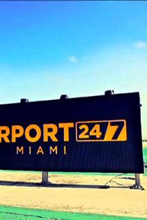 Airport 24/7: Miami  - Airport 24/7: Miami