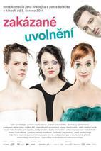 Plakát k filmu: Zakázané uvolnění